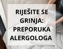 Riješite se grinja i poboljšajte kvalitetu svoga sna - preporuka alergologa